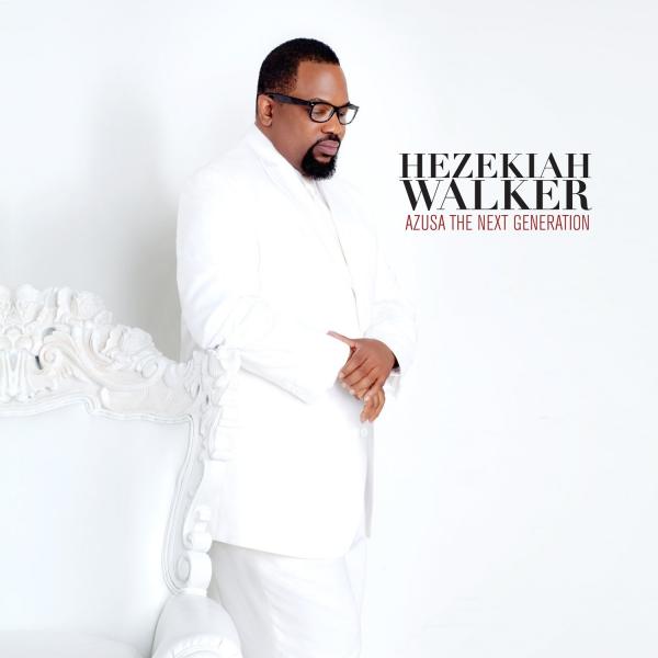 Hezekiah Walker - Azusa Project