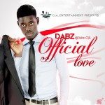 MUSIC: Dabz – Official Love