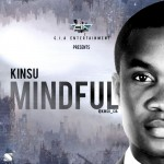 MUSIC: Kinsu – Mindful
