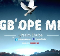 psalm-ebube-gbope-mi-video