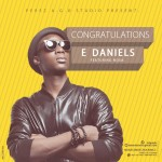 MUSIC: E Daniels – Congratulations (ft Nosa) | @_EDaniels