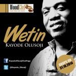 MUSIC: Kayode Olusoji – Wetin   @Kayode_Olusoji