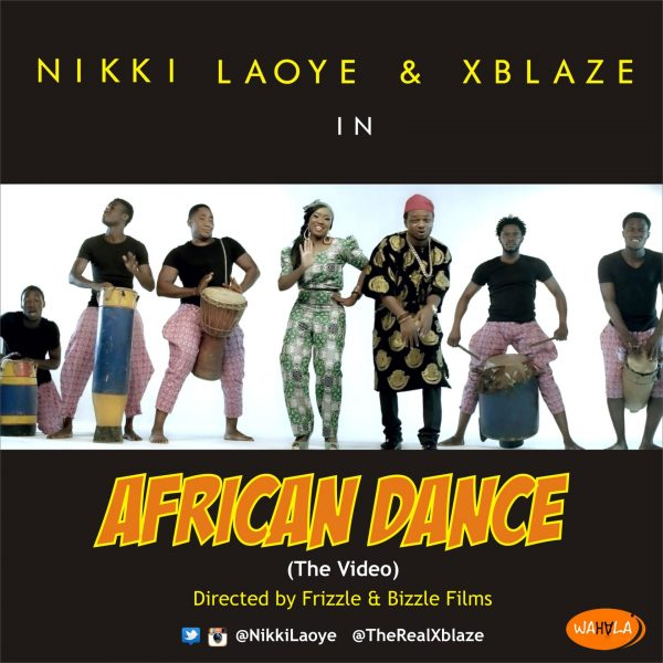 Nikki Laoye & XBlaze - African dance