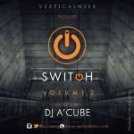 "DJ A'Cube Returns with ""SWITCH: Vol. 2"" An Incredible Urban Gospel Mixtape"