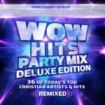 WOW Hits Party Mix Deluxe Edition Available Now!!! (See Tracklisting)