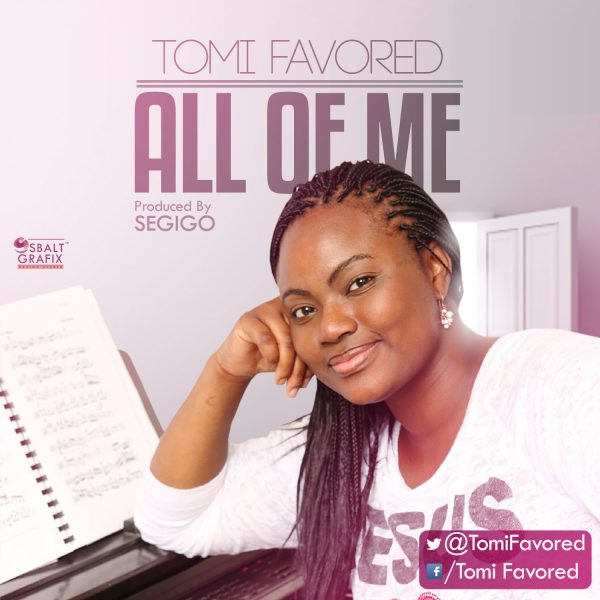 Tomi Favored - All Of Me