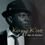 "MUSIC: Kenny K'ore – ""Mind On The Road"" + ""No GaliGali"" 
