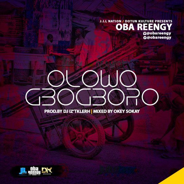 Oba Reengy - Olowogbogboro