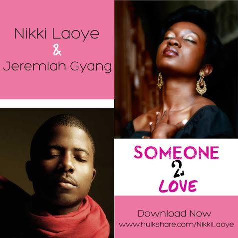 nikki-laoye-jeremiah-gyang-someone-to-love