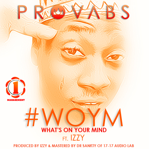 provabs-izzy-woym-whats-on-your-mind