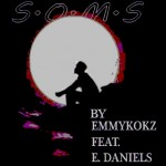 MUSIC: Emmykokz – Shepherd Of My Soul (S.O.M.S) Ft @_EDaniels | @Emmykokz
