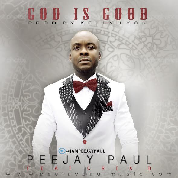 peejay-paul-god-is-good