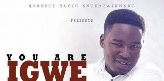 You Are Igwe Archives - Praiseworld Radio | Africa's #1
