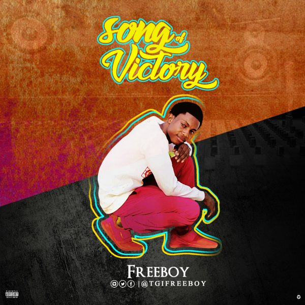 MUSIC: Freeboy - Song Of Victory (FREE Download