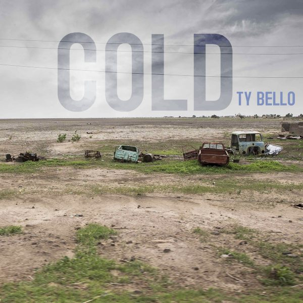 ty bello - cold