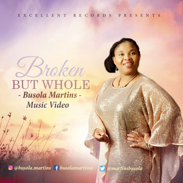 Busola Martins - Broken but Whole