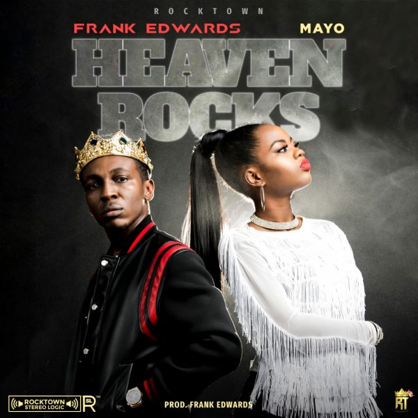 Frank Edwards, Mayo - Heaven Rocks